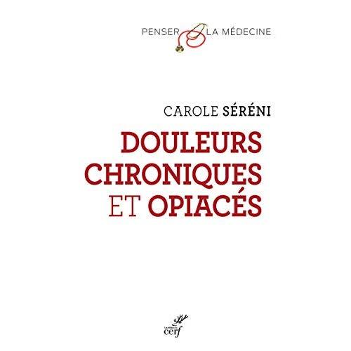 DOULEURS CHRONIQUES ET OPIACES