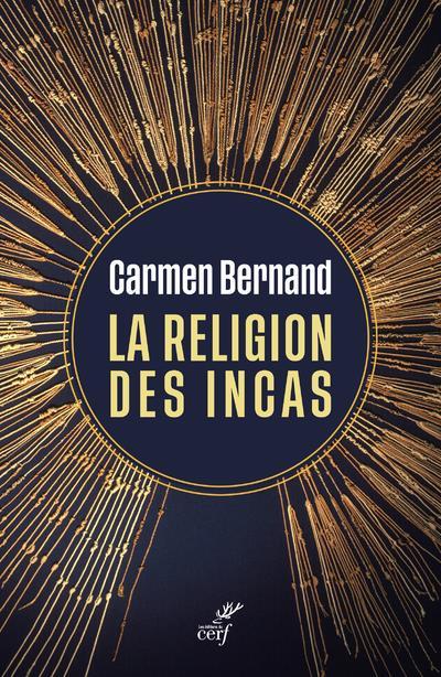 LA RELIGION DES INCAS