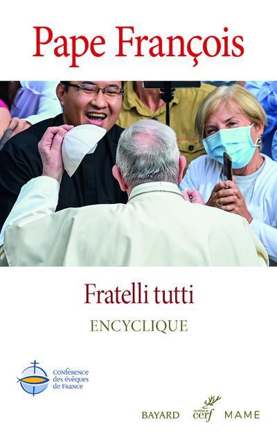 FRATELLI TUTTI - ENCYCLIQUE