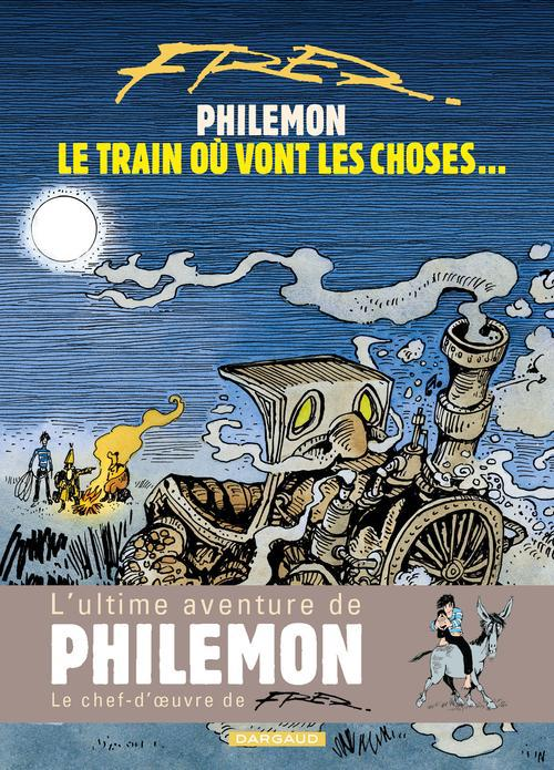 PHILEMON - LE TRAIN OU VONT LES CHOSES T16