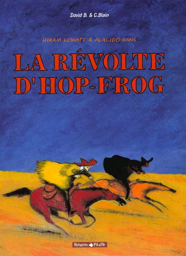 HIRAM LOWAT ET PLACIDO - T1 - LA REVOLTE D'HOP-FROG