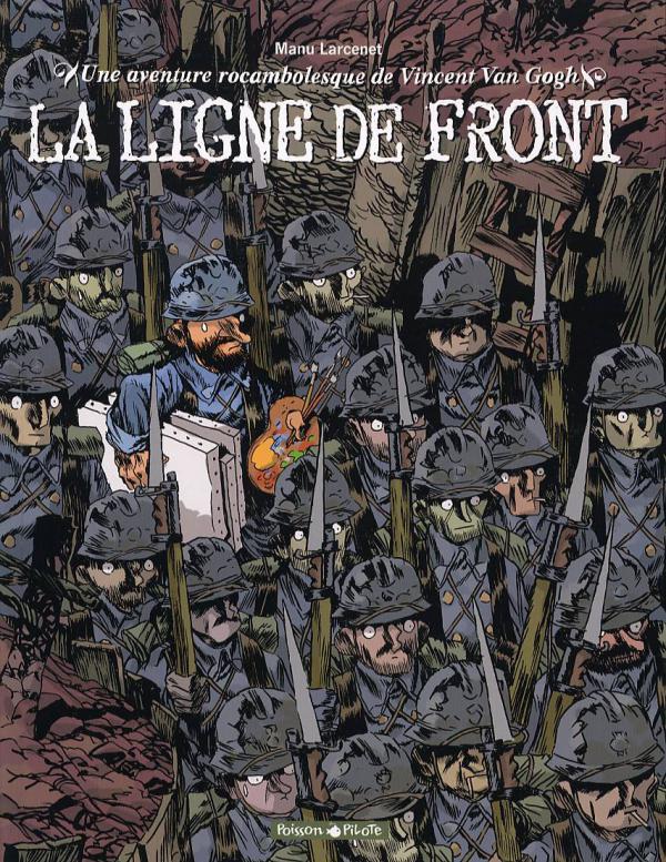 "VINCENT VAN GOGH ""LA LIGNE DE FRONT"" - AVENT ROCAMBOLESQUE - T2"
