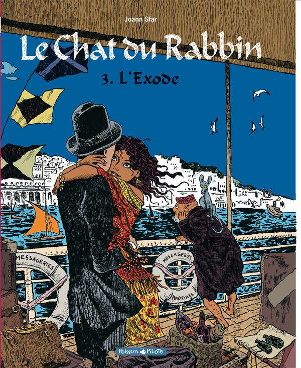 LE CHAT DU RABBIN - T3 - L'EXODE