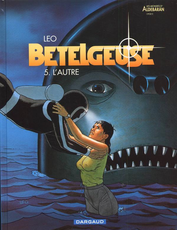 BETELGEUSE - TOME 5 - AUTRE (L')