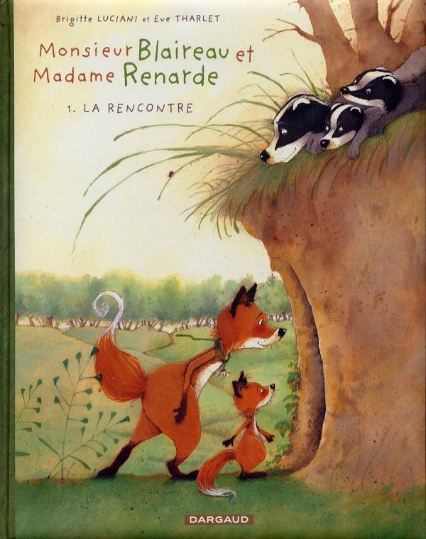 LA RENCONTRE - MR BLAIREAU&MME RENARDE - T1