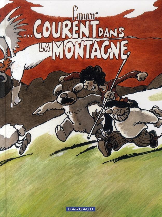 LE GENIE DES ALPAGES - T14 - ...COURENT DANS LA MONTAGNE