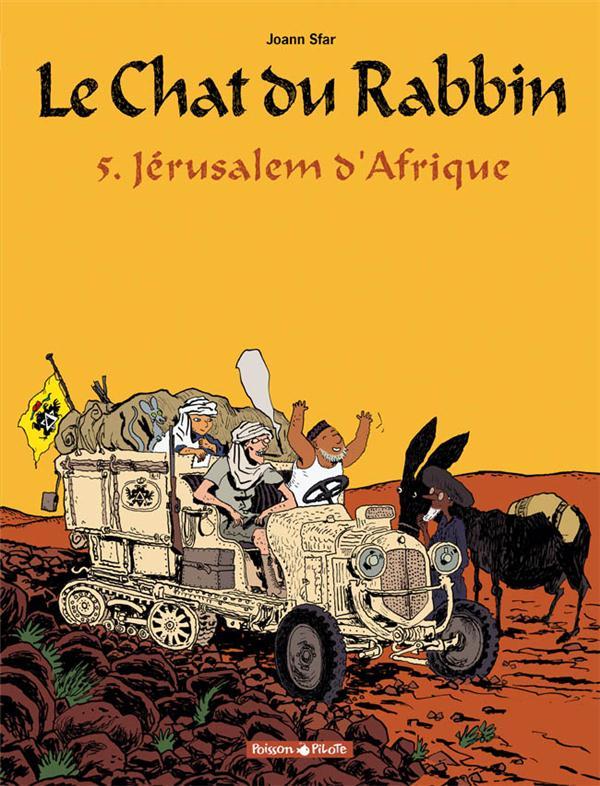 LE CHAT DU RABBIN  - TOME 5 - JERUSALEM D'AFRIQUE