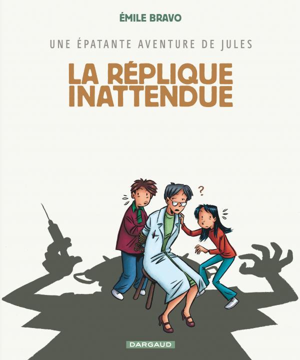JULES - T2 - LA REPLIQUE INATTENDUE
