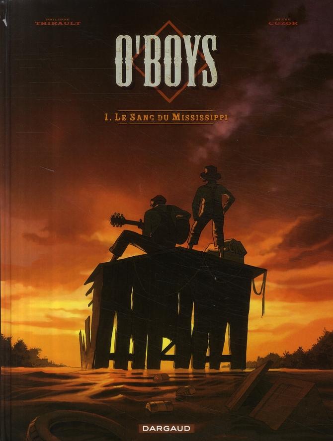O'BOYS - T1 - LE SANG DU MISSISSIPPI