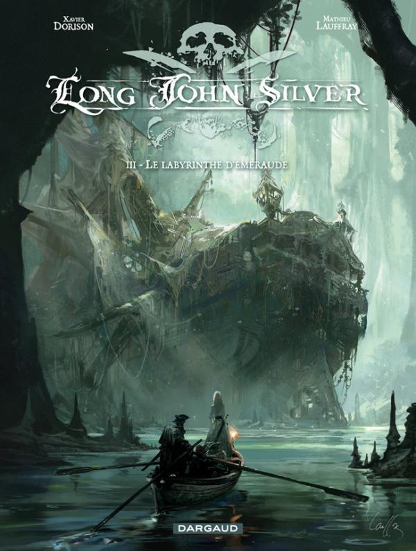 LONG JOHN SILVER T3 LE LABYRINTHE D'EMERAUDE T3