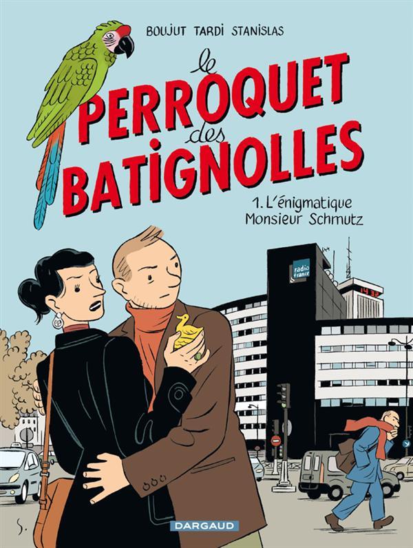 T1 - LE PERROQUET DES BATIGNOLLES 1