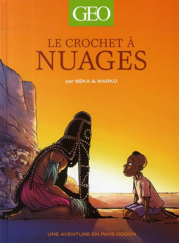 GEO BD 1 - LE CROCHET A NUAGES - T1