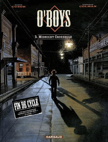 O'BOYS - TOME 3 - MIDNIGHT CROSSROAD