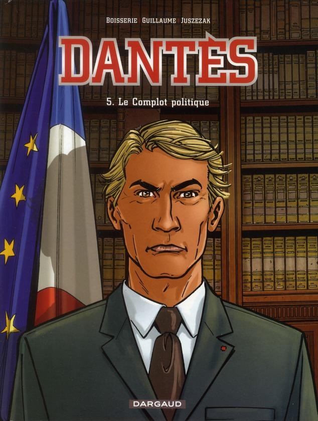 DANTES T5 LE COMPLOT POLITIQUE