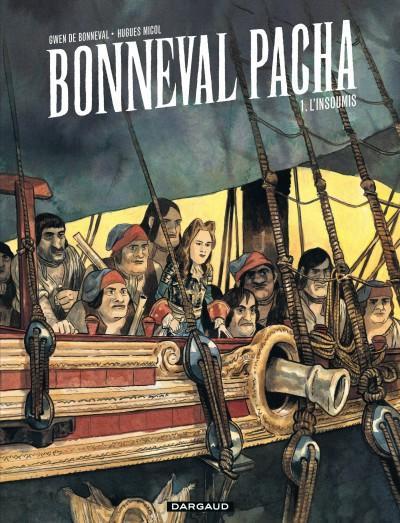 BONNEVAL PACHA - T1 - L'INSOUMIS (1/4)