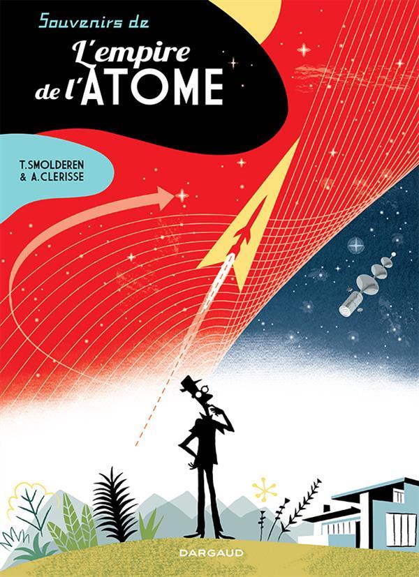 SOUVENIRS DE L'EMPIRE DE L'ATOME T1