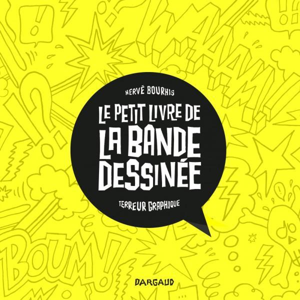 LE PETIT LIVRE DE ... - LE PETIT LIVRE DE LA BANDE DESSINEE