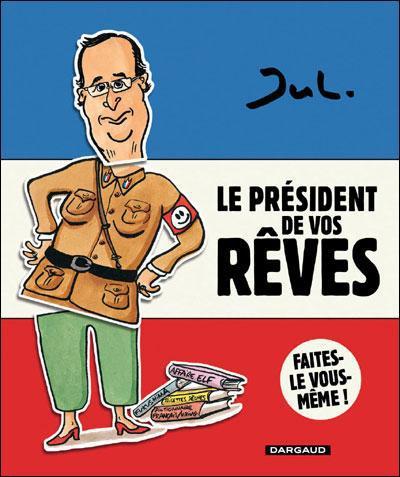LE PRESIDENT DE VOS REVES