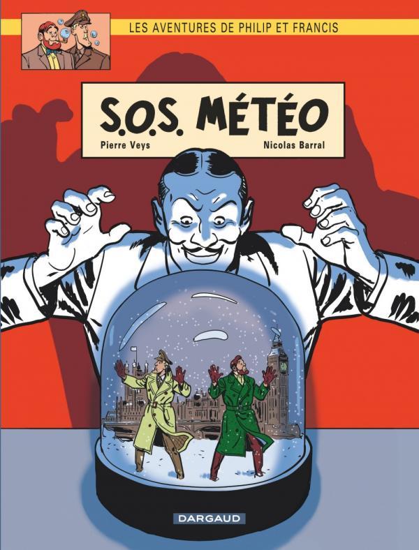 AVENTURES PHILIP ET FRANCIS T3 SOS METEO-LES AVENTURES DE PHILIP ET FRANCIS T3