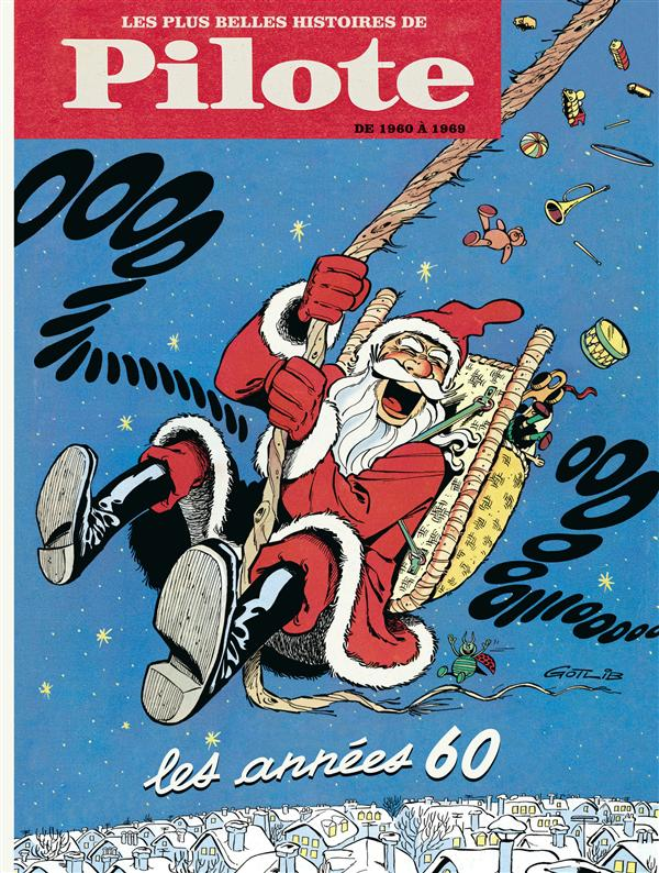 PLUS BELLES HISTOIRES PILOTE T1 PILOTE - LES ANNEES 60 (DE 1960 A 1969)