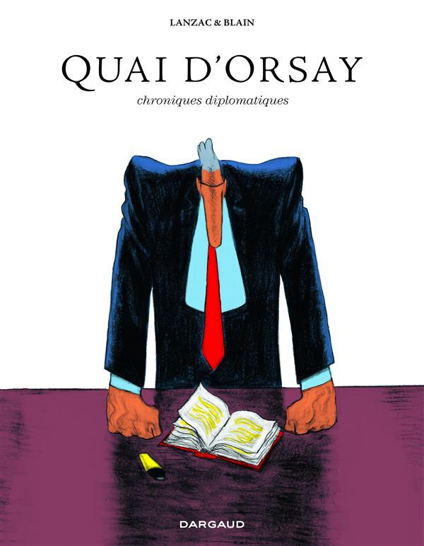 QUAI D'ORSAY - L'INTEGRALE