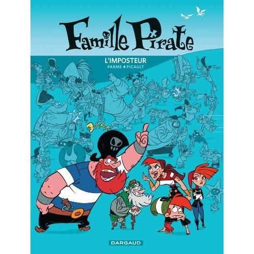 LA FAMILLE PIRATE - L'IMPOSTEUR T2