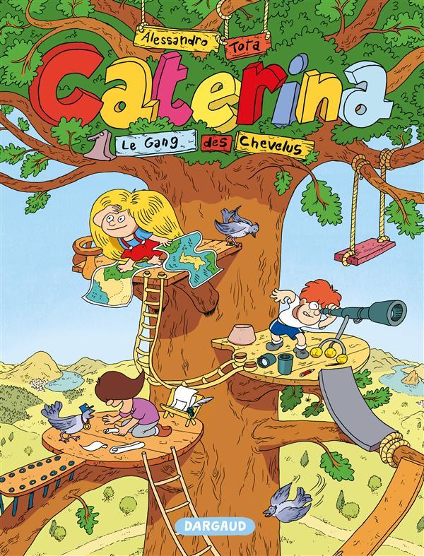 CATERINA - T1 - LE GANG DES CHAVALUS