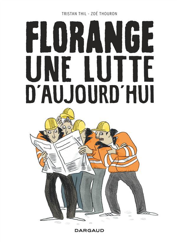 FLORANGE, UNE LUTTE D'AUJOURD'HUI-ONE SHOT
