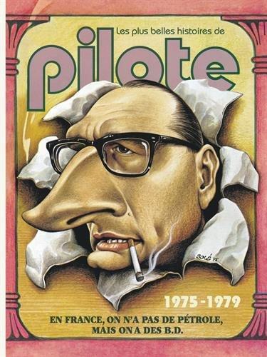 LES PLUS BELLES HISTOIRES DE PILOTES DE 1975 A 1979 - PLUS BELLES HISTOIRES PILOTE - T3
