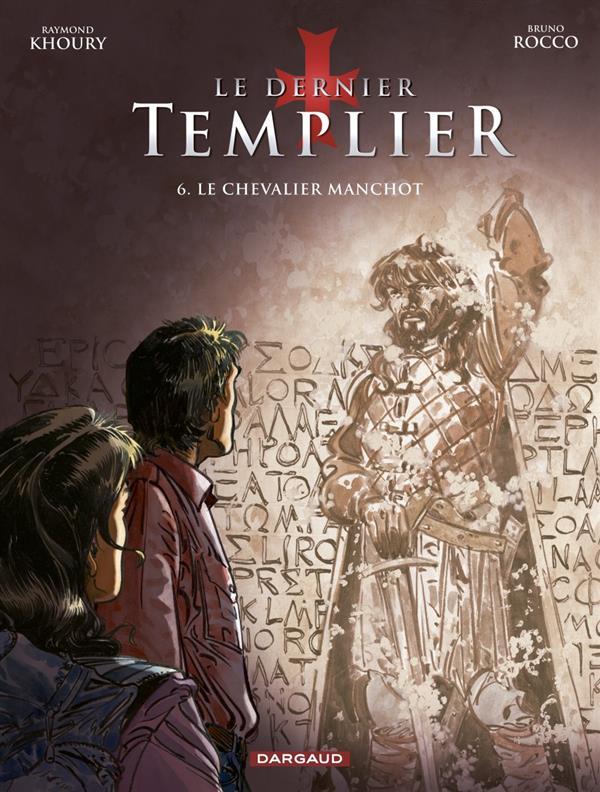 LE DERNIER TEMPLIER T6 LE CHEVALIER MANCHOT