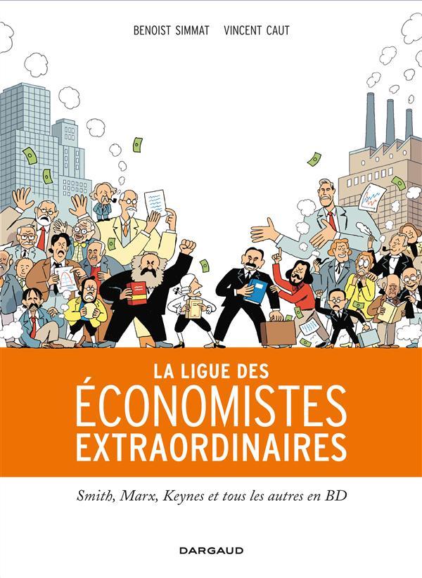 LIGUE ECONOMISTES EXTRAORDINAI - LA LIGUE DES ECONOMISTES EXTRAORDINAIRES