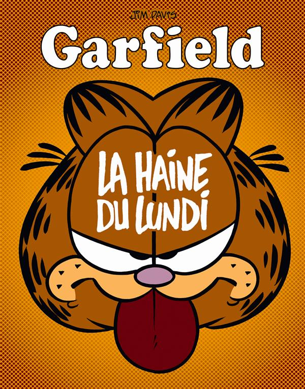 GARFIELD - T60 - LA HAINE DU LUNDI