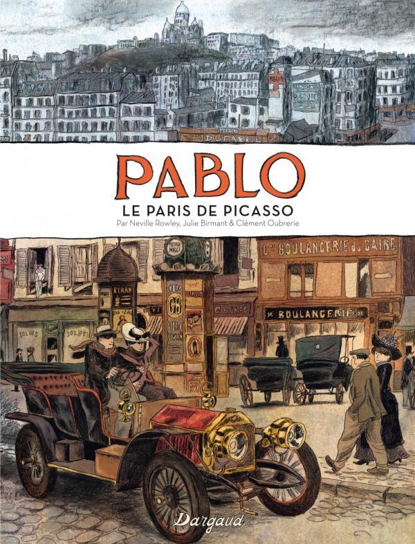 PABLO LE PARIS DE PICASSO - LE PARIS DE PABLO PICASSO