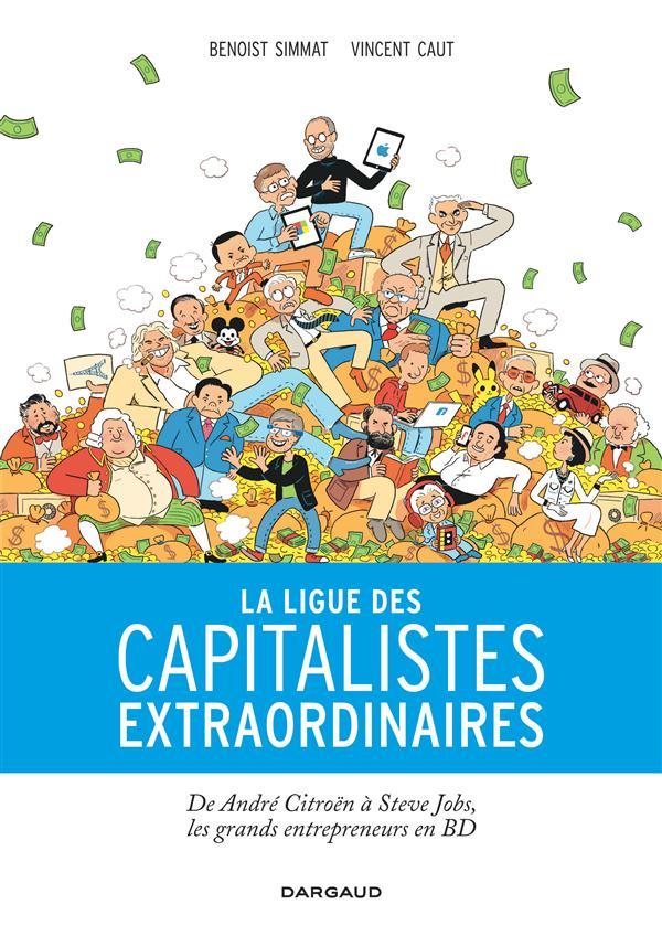 LIGUE CAPITALISTES EXTRAORDINA - LA LIGUE DES CAPITALISTES EXTRAORDINAIRES