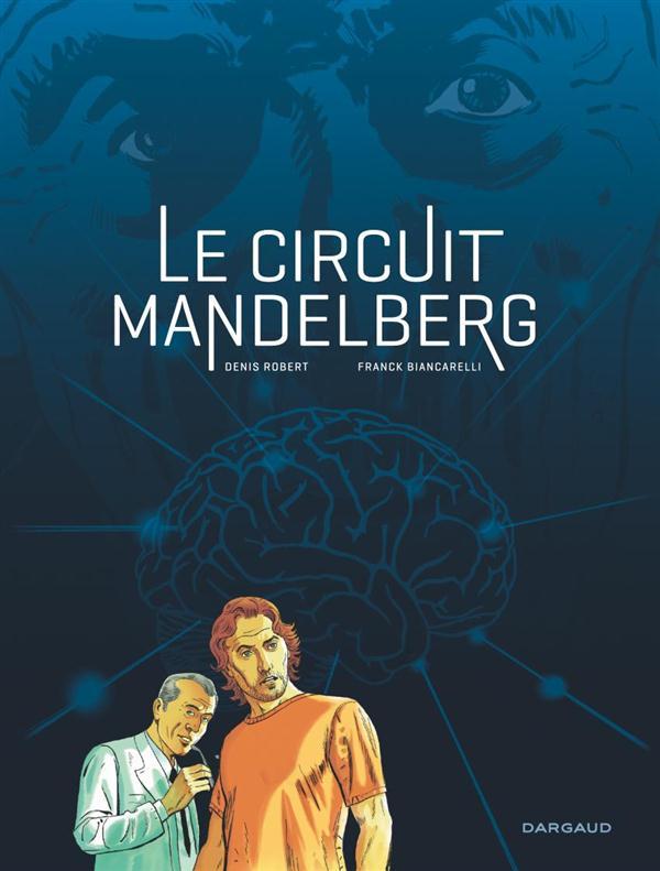 LE CIRCUIT MANDELBERG LE CIRCUIT MANDELBERG