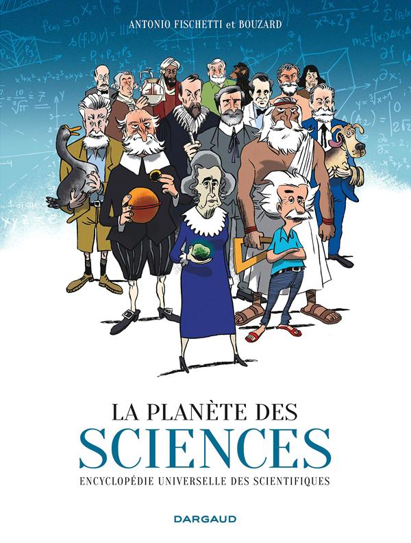 LA PLANETE DES SCIENCES - TOME 0 - PLANETE DES SCIENCES (LA)