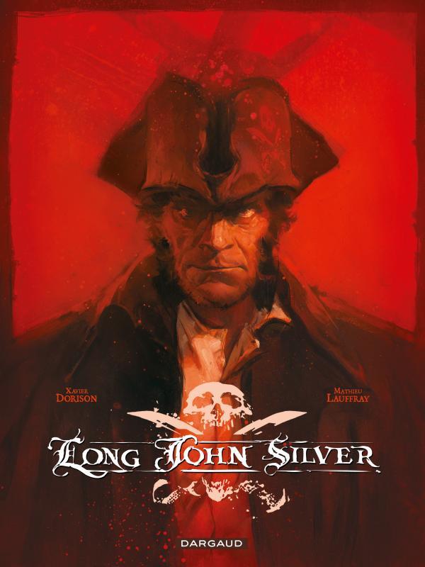 LONG JOHN SILVER INTEGRALE  - TOME 0 - LONG JOHN SILVER - INTEGRALE COMPLETE