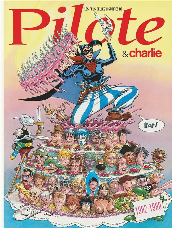 PLUS BELLES HISTOIRES PILOTE - T5 - LES PLUS BELLES HISTOIRES DE  PILOTE ( ET CHARLIE) 1982-89