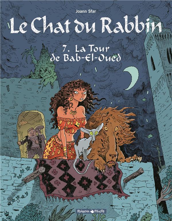 LE CHAT DU RABBIN T7 LA TOUR DE BAB-EL-OUED