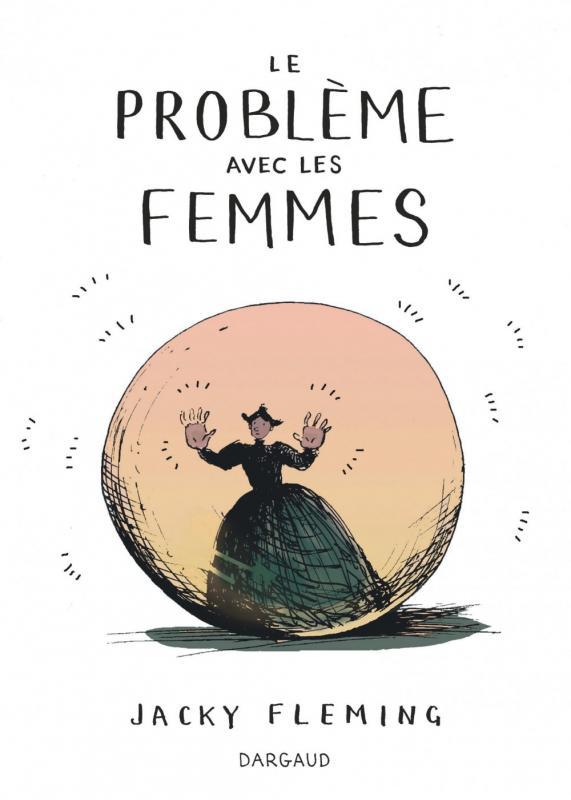 LE PROBLEME AVEC LES FEMMES