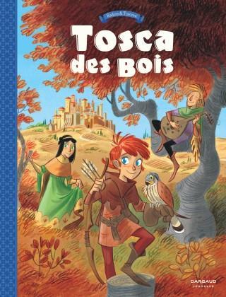 TOSCA DES BOIS - TOME 1