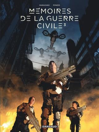 MEMOIRES DE LA GUERRE CIVILE T3 MEMOIRES DE LA GUERRE CIVILE - TOME 3 - MEMOIRES DE LA GUERRE CIVILE