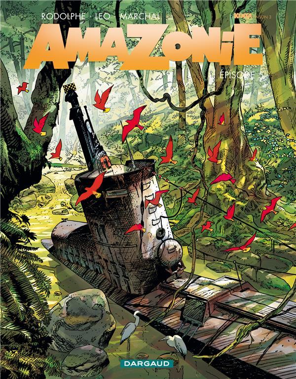 AMAZONIE - TOME 5 - EPISODE 5