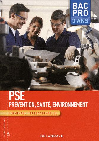 PREVENTION SANTE ENVIRONNEMENT TERMINALE BAC PRO ELEVE 3 ANS