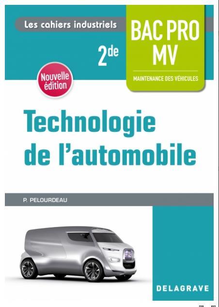TECHNOLOGIE DE L'AUTOMOBILE 2DE BAC PRO MV (2018) - POCHETTE ELEVE