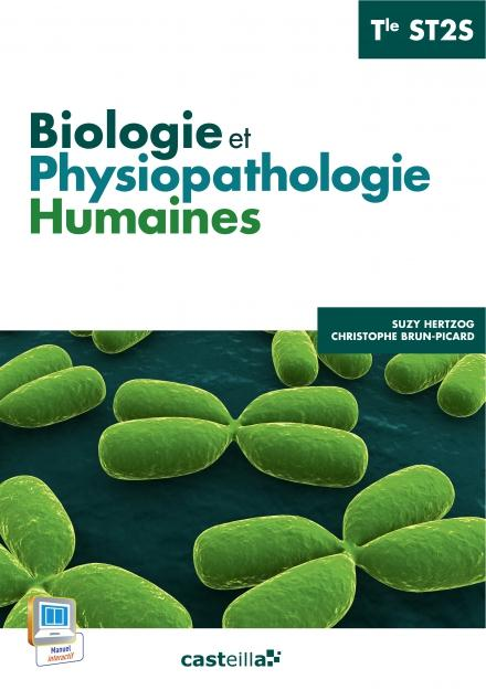 BIOLOGIE ET PHYSIOPATHOLOGIE HUMAINES TERM ST2S ELEVE 2015