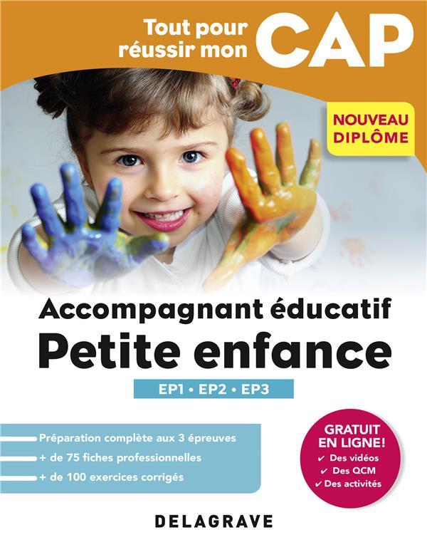 TOUT POUR REUSSIR CAP ACCOMPAGNANT EDUCATIF PETITE ENFANCE EPREUVES PROFESSION