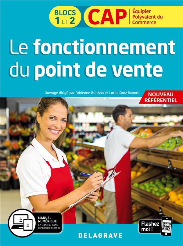 LE FONCTIONNEMENT DU POINT DE VENTE 1RE ET 2E ANNEES CAP COMMERCIAUX (2020) - POCHETTE ELEVE