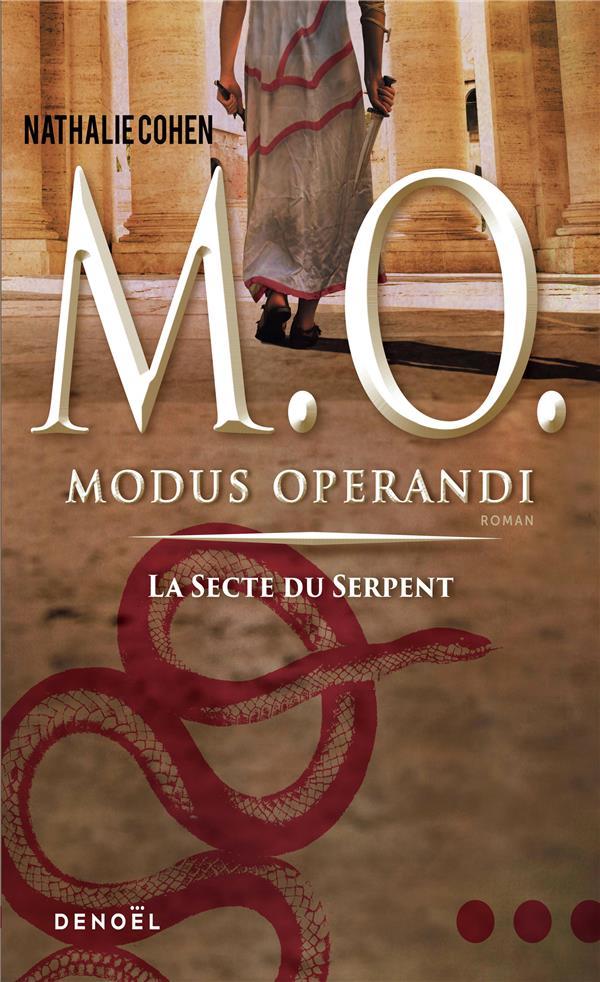 M. O. (TOME 1-LA SECTE DU SERPENT) - MODUS OPERANDI