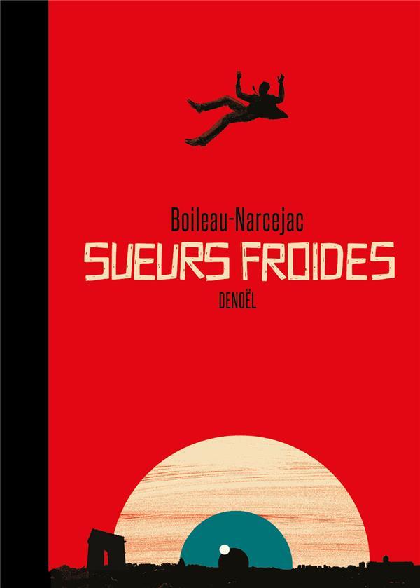 SUEURS FROIDES - EDITION ANNIVERSAIRE